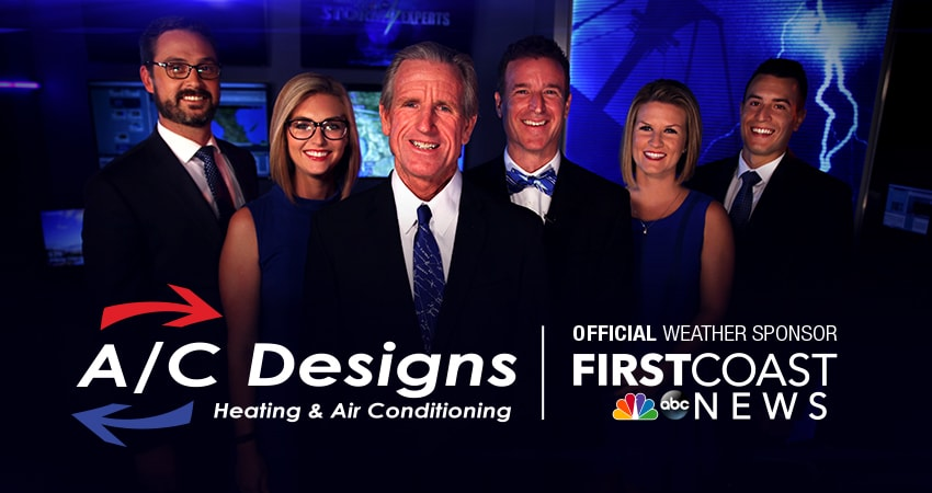 A/C Designs: Official Heating & A/C Partner of the First Coast News Storm Experts