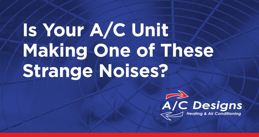Strange Noises Coming from Your AC System