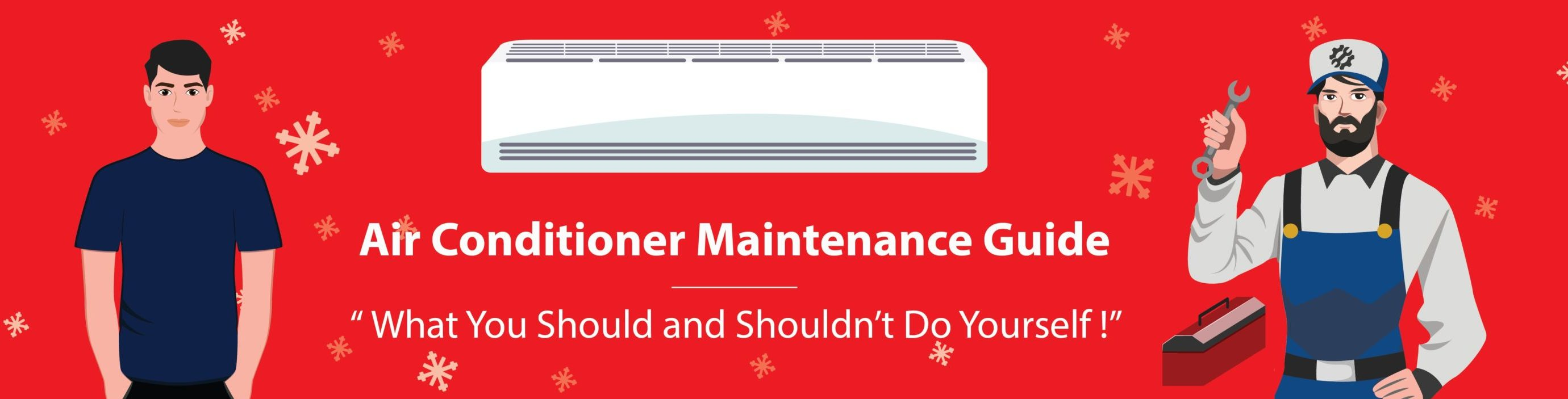 Air Conditioner Maintenance Ultimate Guide For Home Owners - Feature Image
